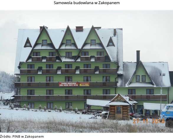 Samowola budowlana. Źródło: PINB w Zakopanem
